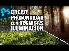 Tutorial Photoshop: crear profundidad con la Iluminación by @ildefonsosegura - YouTube