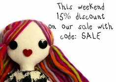 This weekend 15% extra discount http://www.knuffelsalacarte.nl/10026-sAle-10026-c-274.html