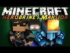 Minecraft: Herobrines Mansion Part 3!