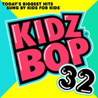 Listen to Kidz Bop 32 by KIDZ BOP Kids on @AppleMusic.