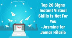 Top 20 Signs Instant Virtual Skills Is Not For You