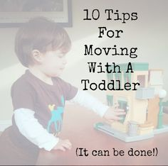 Last weekend we moved to our new house!  Here are 10 tips to help make the transition easier when moving with a toddler.