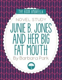 Junie+B.+Jones+and+Her+Big+Fat+MouthThis+is+a+novel+study+for+Junie+B.+Jones+and+Her+Big+Fat+Mouth+by+Barbara+Park.+25+pages+of+student+work,+plus+an+answer+key!This+novel+study+divides+Junie+B.+Jones+and+Her+Big+Fat+Mouth+into+five+sections+for+study.