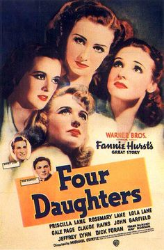 Four Daughters, one in a series of 4 movies