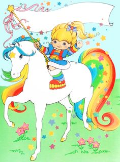 Rainbow Brite. Thought of you when I saw this, because you are my beautiful  rainbow.