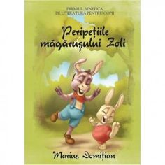 Peripetiile magarusului Zoli - (ed. Baby Shop, Winnie The Pooh, Disney Characters, Fictional Characters, A4, Shopping, Author, Literatura, Fantasy Characters