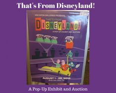 That's From Disneyland! was a pop-up exhibit that culminated in an auction. Here, you can find all manner of Disneyland memorabilia.