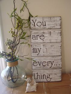 You Are My EverythingWood Sign by KPATTONDESIGNS on Etsy, $30.00