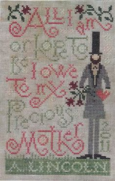 Silver Creek Samplers Mother's Tribute - Cross Stitch Pattern. All I am or hope to be I owe to my precious mother. Abraham Lincoln.