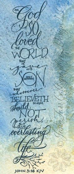❥ For God so loved the world. <3 John 3:16