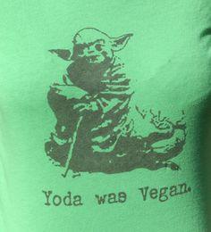 Yoda Was Vegan  Tshirt  Men/Unisex/Women  Star Wars by sitproperly, $15.00