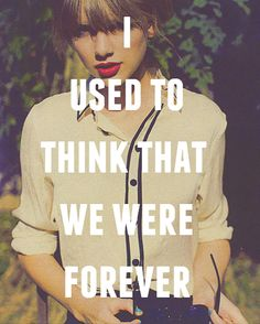 We Are Never Getting Back Together - Taylor Swift
