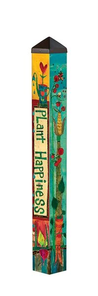 Plant Happiness 3 Peace Pole PP226 from Quirks of Art Gardens