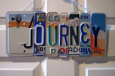 JOURNEY SIGN Recycled - Repurposed - Upcycled JOURNEY License Plate Handmade Wall Hanging on Etsy, $45.00