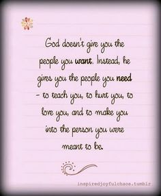 Gods give you the people you need