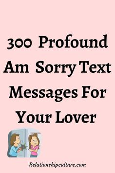300  Profound Am  Sorry Text Messages For Your Lover