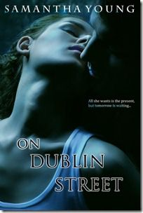 On Dublin Street by Samantha Young eBook hacked. On Dublin Street by Samantha Young (Goodreads Author) Jocelyn Butler has been escaping her past for a considerable length of time. In any case, every one o. I Love Books, Great Books, Books To Read, My Books, Amazing Books, It's Amazing, Good Romance Books, Romance Novels, Dublin Street