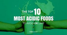 The Top 10 Most Acidic Foods to Avoid - Yuri Elkaim What Are Acidic Foods, List Of Acidic Foods, Top Alkaline Foods, Acid And Alkaline, Alkaline Diet Recipes, Eat For Energy, Low Acid Recipes, Acid Reflux Remedies, Diets For Beginners