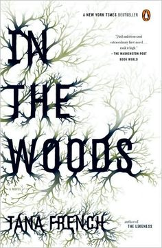 In the Woods by Tana French - Talk about a good book club selection! Sure to inspire a great discussion.