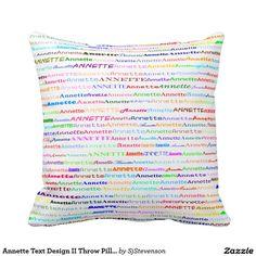 Annette Text Design II Throw Pillow
