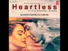 Heartless - Movie Review, Wallpapers, News, Videos, Song Lyrics