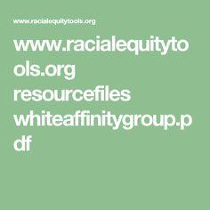 www.racialequitytools.org resourcefiles whiteaffinitygroup.pdf