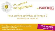 Table ronde n°2 du printemps de l'optimisme 2014 : peut-on être optimiste et être français?