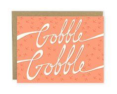 Gobble Gobble // Thanksgiving Greeting Card