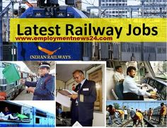 If you would like to get railway jobs information of Indian Railway, so it is the required that you should subscribe employmentnews24 free railway jobs alert services to keep in touch with all latest and upcoming railway recruitment. You can find all Indian railway sector jobs information at employmentnews24.com which is one of the reputed websites where railway recruitment information is made separate as per the qualification, skills and location wise.