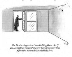 The Passive Aggressive Door-Holding Game