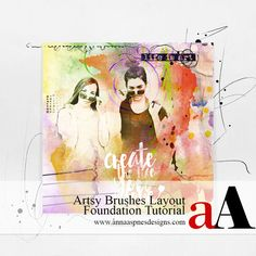Artsy Brushes Layout Foundation Tutorial for digital artistry, crafting, photo manipulation and scrapbooking, digital scrapbooking in Adobe Photoshop and Photoshop Elements.