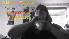 The Number of the Beast /// #ASKLAURAVLOGS