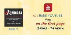 How to rank youtube videos on google Read more at: http://dkspeaks.com/dksp-ep06-how-to-rank-youtube-videos-on-google/?utm_content=buffer15b83&utm_medium=social&utm_source=pinterest.com&utm_campaign=buffer #internetmarketingtips #dkspeaks #blogging