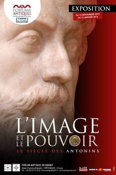 """■ Expo """"L'image et le pouvoir - Le siècle des Antonins"""" au Forum antique de Bavay, du 12 septembre 2013 au 14 janvier 2014."""