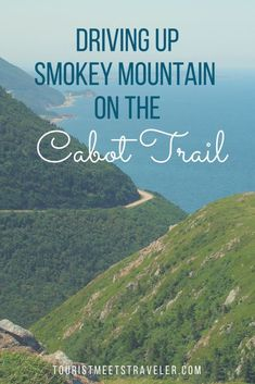 Driving Up Smokey Mountain On The Cabot Trail Cape Breton, Nova Scotia - Tourist Meets Traveler Cabot Trail, Canada Travel, Travel Usa, Travel With Kids, Family Travel, Group Travel, Family Vacations, Ottawa, Places To Travel