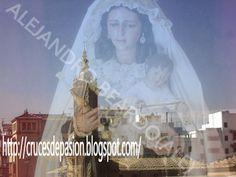 Cruces de Pasión: SEVILLA.MONTAJES DE LA VIRGEN DEL CARMEN DE TRIANA...