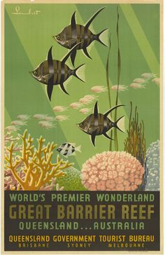 """Vintage Tourism Posters from the 1930's - """"Great Barrier Reef Wonderland 1939."""""""