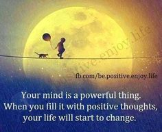 Your Mind Is A Powerful Thing | Thoroughly Positive