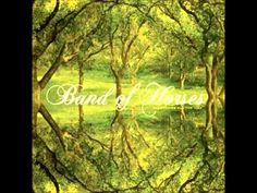 Band of Horses - I go to the Barn Because I Like The
