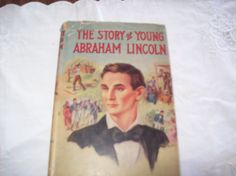 Vintage The Story of Young Abraham Lincoln by Wayne Whipple Copyright 1934. by vintagecitypast on Etsy
