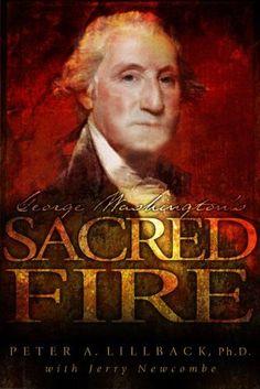 George Washington's Sacred Fire by Jerry Newcombe, http://www.amazon.com/dp/B003NHRD34/ref=cm_sw_r_pi_dp_W3yxsb12ZRWR1