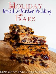 Holiday Bread & Butter Pudding Bars