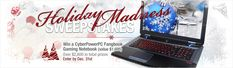 Enter for a chance to win a CyberPowerPC Fangbook Gaming Laptop (value $1,695.00) plus over $2,000 in other prizes!