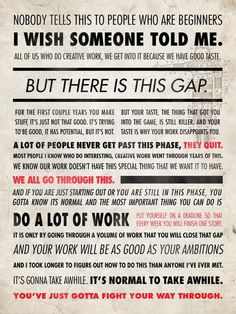 by Ira Glass - so so true!!