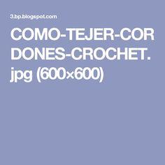 COMO-TEJER-CORDONES-CROCHET.jpg (600×600)