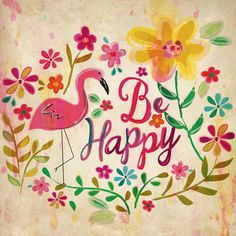 Have a happy, sunny new year! Sunny Day Quotes, Sweet Words, Happiness Quotes, Happy Quotes, Positive Quotes, Me Quotes, Choose Happiness, Positive Vibes, Pink Flamingos