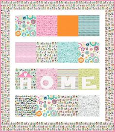 "FREE Pattern - Home Sweet Home Quilt by Riley Blake Designs... Skill Level: Beginner Finished Size: 51"" x 58 1/2"" (130cm x 148cm)"