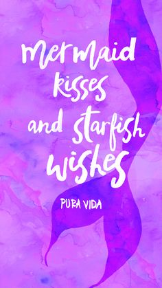 Mermaid kisses and starfish wishes by Pura Vida