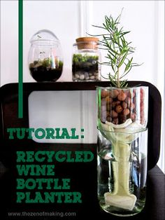 Tutorial: Recycled Wine Bottle Planter
