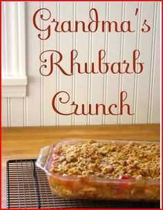 Grandma's rhubarb crisp- gluten free w/ the right flour... sounds GREAT!